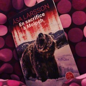 En sacrifice à Moloch - Asa Larsson
