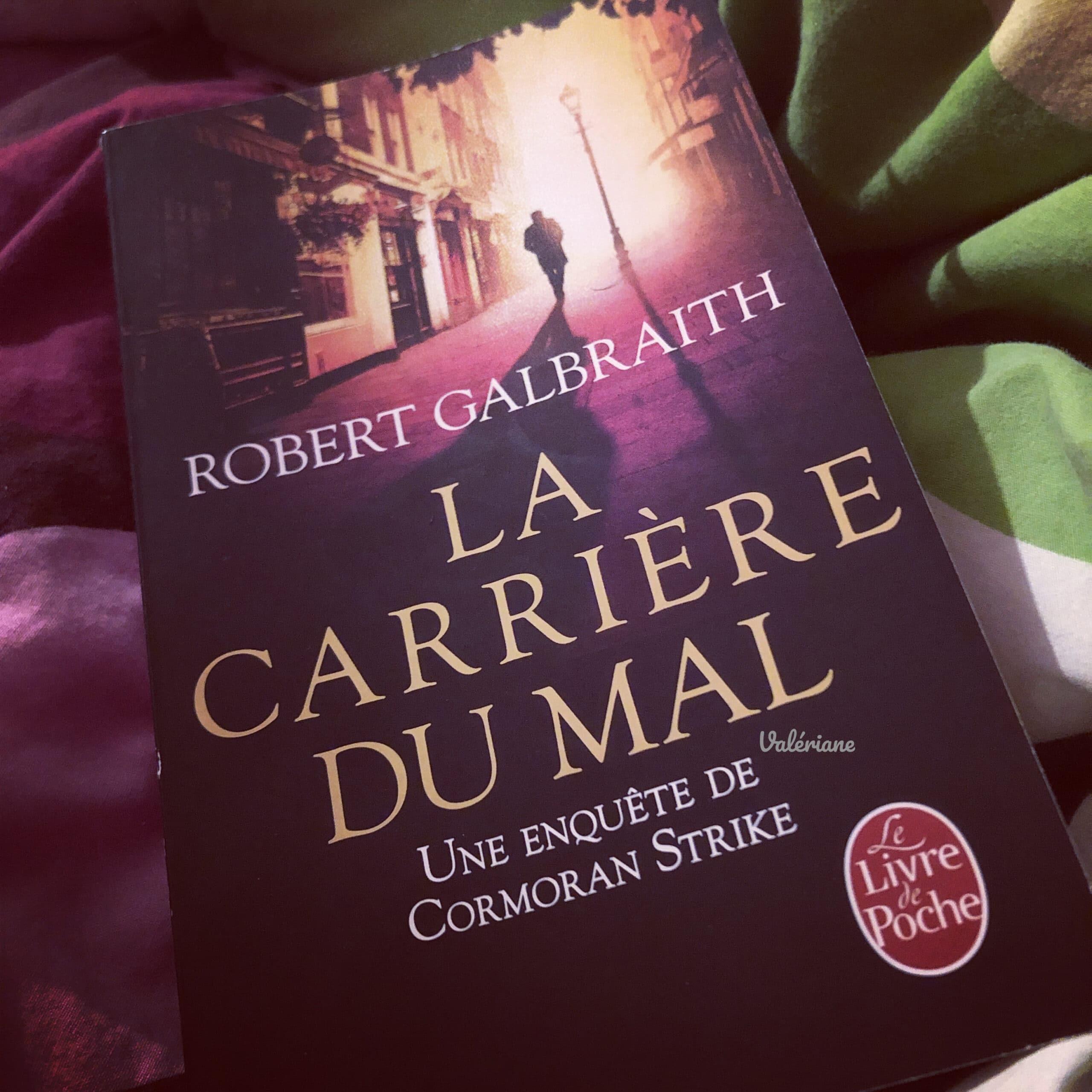 La carrière du mal de Robert Galbraith